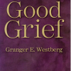Thumbnail image for Good Grief by Granger Westberg