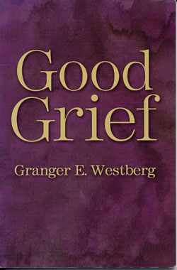 Post image for Good Grief by Granger Westberg